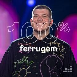 100% Ferrugem 2020 CD Completo