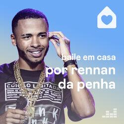 Download Baile Em Casa por Rennan da Penha 2020
