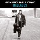 Johnny Hallyday - Ballades