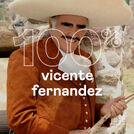 100% Vicente Fernandez