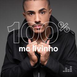 Mc Livinho  – 100% Mc Livinho CD Completo