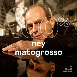 Download 100% Ney Matogrosso  2019