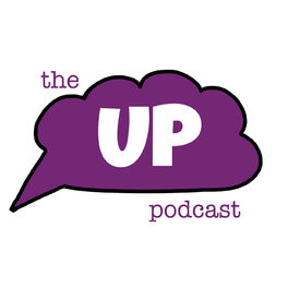 Show cover of The UP Podcast