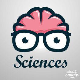 Show cover of Choses à Savoir SCIENCES