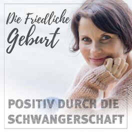 Show cover of Geburt und Schwangerschaft- Die Friedliche Geburt