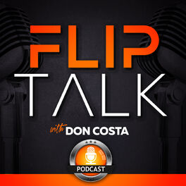 Show cover of The Flip Talk Podcast with Don Costa