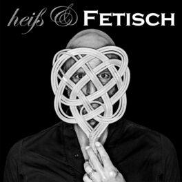 Show cover of Heiß & FETISCH