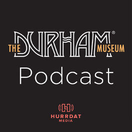Show cover of Durham Museum Podcast
