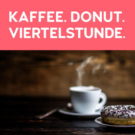 Show cover of Kaffee, Donut, Viertelstunde