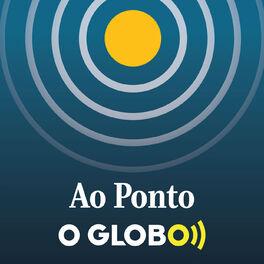 Show cover of Ao Ponto (podcast do jornal O Globo)