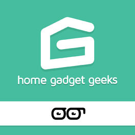 Show cover of Home Gadget Geeks