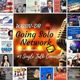 Show cover of Going Solo Network Radio, TV & Podcasts (WGSN-DB) - #1 Singles Talk Network