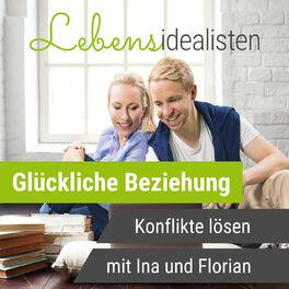 Show cover of Lebensidealisten - Paartherapie Podcast mit Ina und Florian