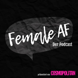 Show cover of FEMALE AF Podcast