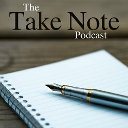 Show cover of Take Note Podcast