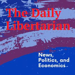 Show cover of The Daily Libertarian