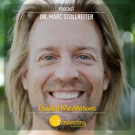 Show cover of Dr. Marc Stollreiter Podcast: Geführte Meditationen für spirituelles Wachstum & Erwachen