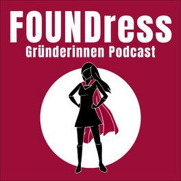 Show cover of FOUNDress – Dein Gründerinnen Podcast