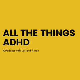 Show cover of All The Things ADHD