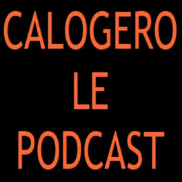 Show cover of Calogero le podcast