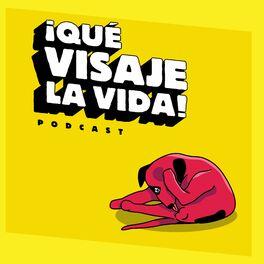 Show cover of ¡Qué visaje la vida!