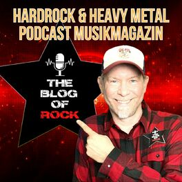 Show cover of THE BLOG OF ROCK  - Das Hardrock & Heavy Metal Podcast MusikMagazin