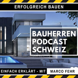Show cover of Bauherren Podcast Schweiz