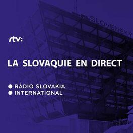 Show cover of La Slovaquie en direct, Magazine en francais sur la Slovaquie