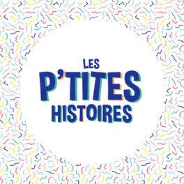 Show cover of Les Ptites Histoires