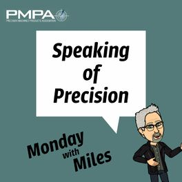 Show cover of Speaking of Precision Podcast: Monday With Miles