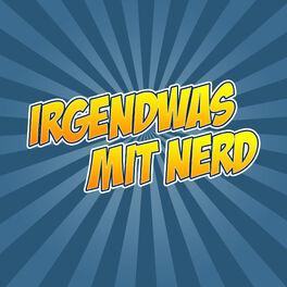 Show cover of Irgendwas mit Nerd