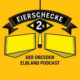 Show cover of 2 Mal Eierschecke. Der Dresden Elbland Podcast.