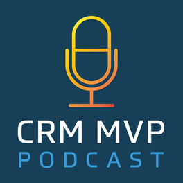 Show cover of CRM MVP Podcast