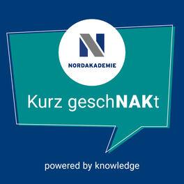 """Show cover of """"Kurz geschNAKt"""" - Der Podcast der NORDAKADEMIE"""