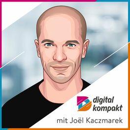 Show cover of digital kompakt | Business & Digitalisierung von Startup bis Corporate