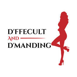 Show cover of D'ffecult and D'manding: Your Dark Side Mistress