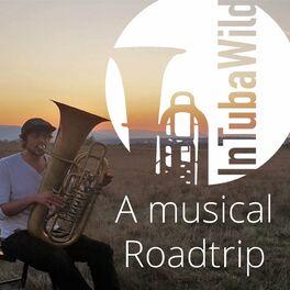 Show cover of InTubaWild - A musical Roadtrip