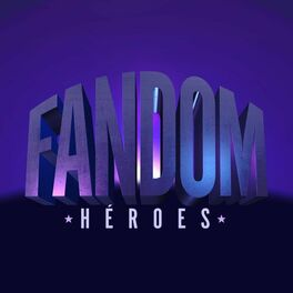 Show cover of FANDOM: HÉROES