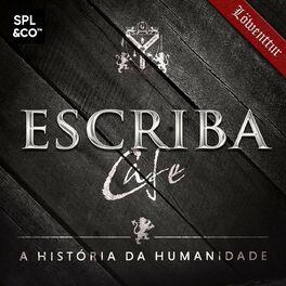 Show cover of Escriba Cafe - A história da humanidade