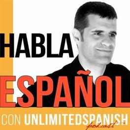 Show cover of Unlimited Spanish |Speak Spanish| Aprende español | Habla español | Learn Spanish | TPRS