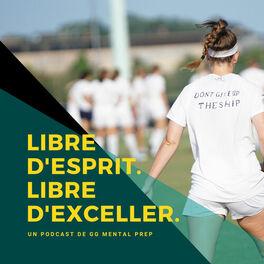 Show cover of Libre d'esprit. Libre d'exceller.