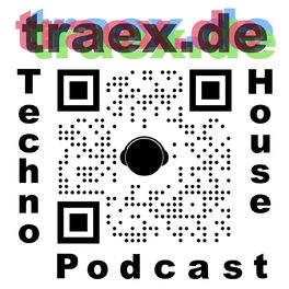 Show cover of Traex Techno House Music Podcast