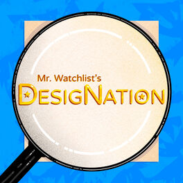 Show cover of Mr. Watchlist's DesigNation