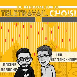 Show cover of Du télétravail subi au télétravail choisi