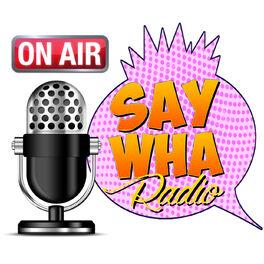 Show cover of SayWHA Radio