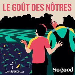Episode cover of #2 le Goût des Nôtres - Sublimer les produits du sud, avec Julia Sammut