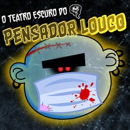 Show cover of O Teatro Escuro do Pensador Louco