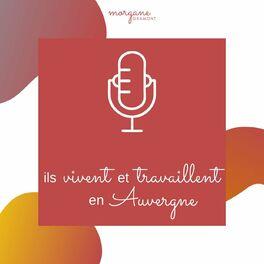 Show cover of Ils vivent et travaillent en Auvergne