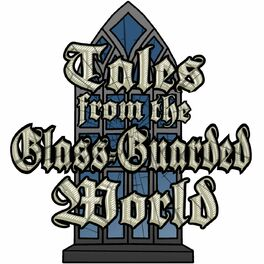 Show cover of Tales from the Glass-Guarded World