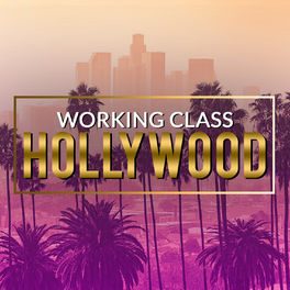 Show cover of Working Class Hollywood